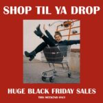 """""""Shop til ya drop"""" white text with image of woman sitting in shopping cart and having fun. Image and text are on a red background."""