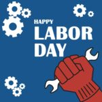 """Red fist grasps white wrench. There are three sets of white gears surrounding the image along with white text """"Happy Labor Day"""""""